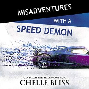 Misadventures with a Speed Demon audiobook cover art