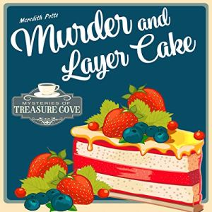 Murder and Layer Cake audiobook cover art