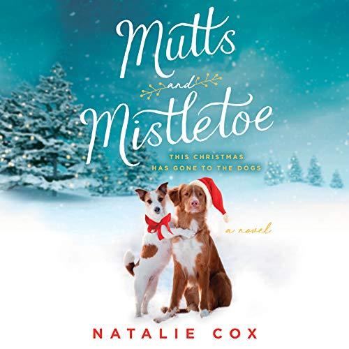 Mutts and Mistletoe audiobook cover art