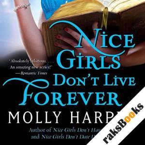 Nice Girls Don't Live Forever audiobook cover art