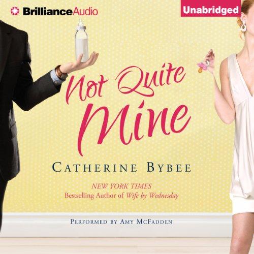 Not Quite Mine audiobook cover art