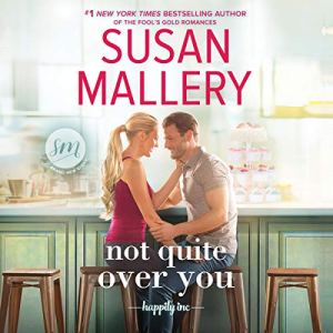 Not Quite Over You audiobook cover art