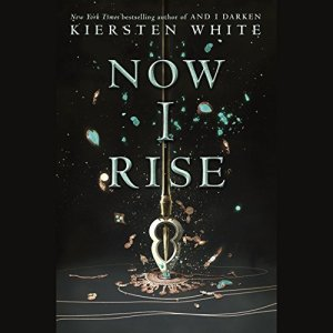 Now I Rise audiobook cover art