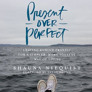 Present over Perfect audiobook cover art