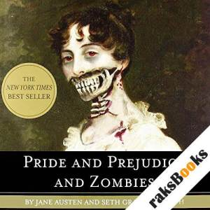 Pride and Prejudice and Zombies audiobook cover art