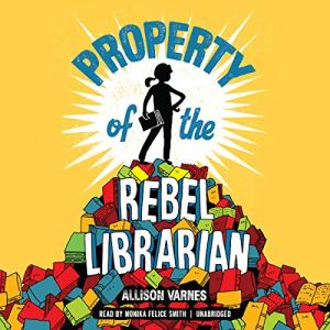 Property of the Rebel Librarian audiobook cover art