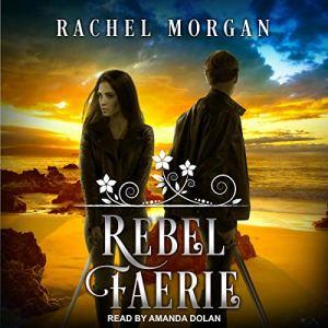 Rebel Faerie audiobook cover art