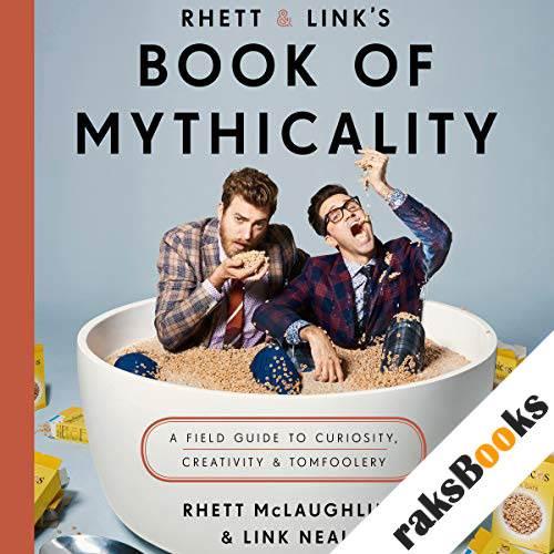 Rhett & Link's Book of Mythicality audiobook cover art