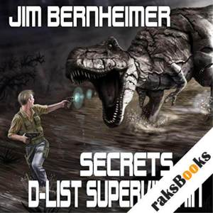 Secrets of a D-List Supervillain audiobook cover art