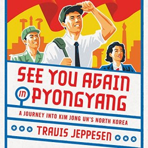 See You Again in Pyongyang audiobook cover art