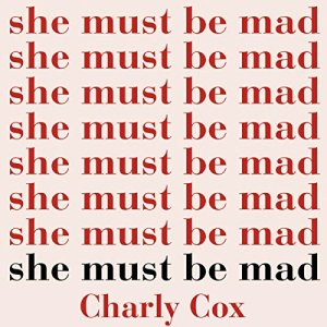 She Must Be Mad audiobook cover art