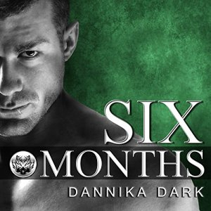 Six Months audiobook cover art