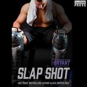 Slap Shot: Bryant audiobook cover art