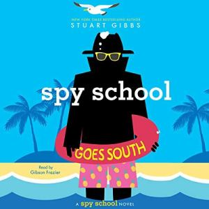 Spy School Goes South audiobook cover art