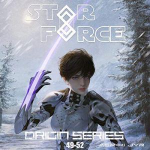 Star Force: Origin Series Box Set (49-52) audiobook cover art