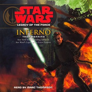 Star Wars: Legacy of the Force #6: Inferno audiobook cover art