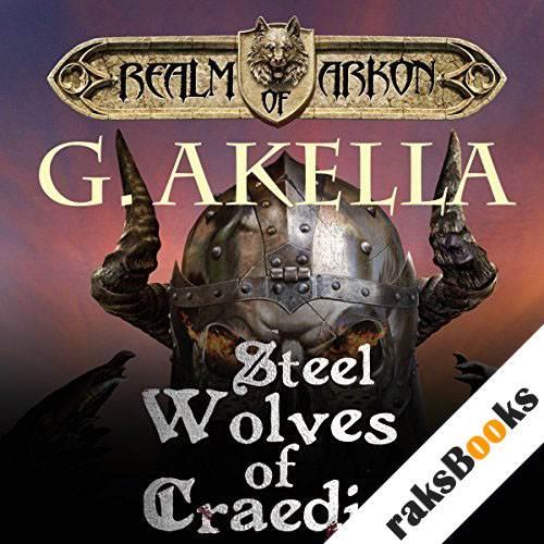 Steel Wolves of Craedia audiobook cover art