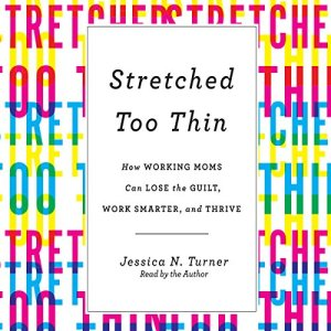 Stretched Too Thin audiobook cover art