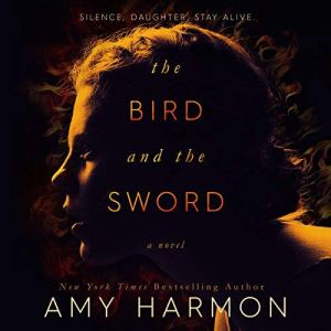The Bird and the Sword audiobook cover art
