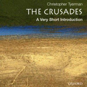 The Crusades: A Very Short Introduction audiobook cover art