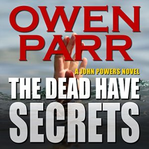 The Dead Have Secrets audiobook cover art