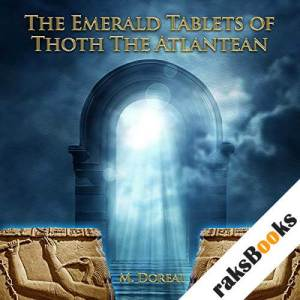 The Emerald Tablets of Thoth the Atlantean audiobook cover art