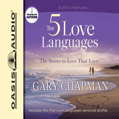 The Five Love Languages: The Secret to Love That Lasts audiobook cover art