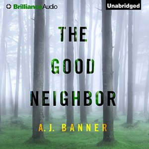 The Good Neighbor audiobook cover art