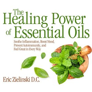 The Healing Power of Essential Oils audiobook cover art