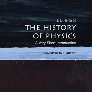 The History of Physics audiobook cover art