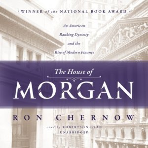 The House of Morgan audiobook cover art