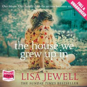 The House We Grew Up In audiobook cover art