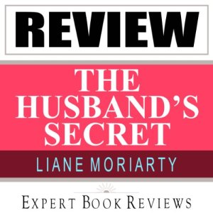 The Husband's Secret: by Liane Moriarty audiobook cover art