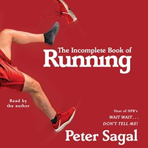 The Incomplete Book of Running audiobook cover art