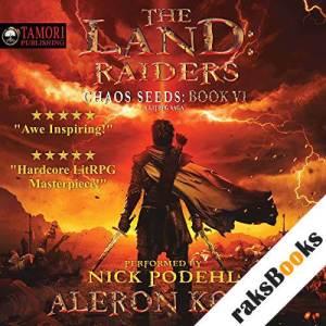 The Land: Raiders: A LitRPG Saga audiobook cover art