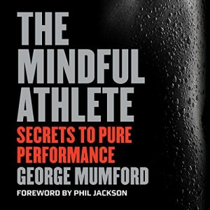 The Mindful Athlete audiobook cover art