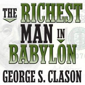 The Richest Man in Babylon audiobook cover art