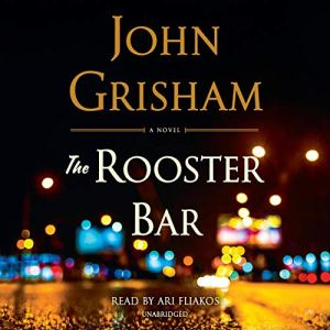 The Rooster Bar audiobook cover art