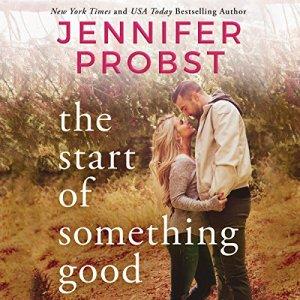 The Start of Something Good audiobook cover art