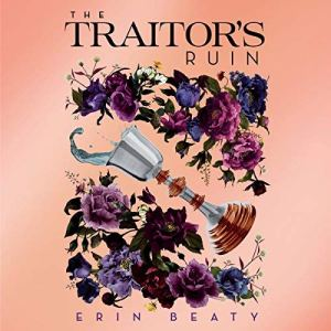 The Traitor's Ruin audiobook cover art