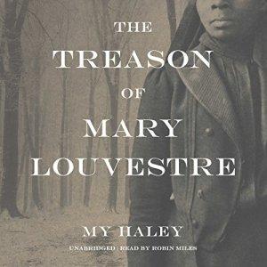 The Treason of Mary Louvestre audiobook cover art