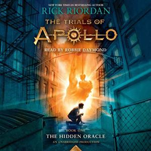 The Trials of Apollo, Book One: The Hidden Oracle audiobook cover art