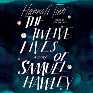 The Twelve Lives of Samuel Hawley audiobook cover art