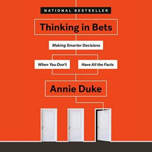 Thinking in Bets audiobook cover art