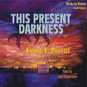 This Present Darkness audiobook cover art