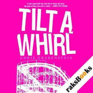 Tilt-a-Whirl  audiobook cover art