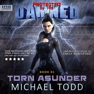 Torn Asunder: A Supernatural Action Adventure Opera audiobook cover art