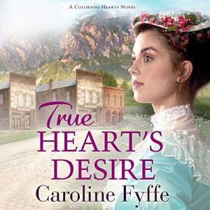 True Heart's Desire audiobook cover art