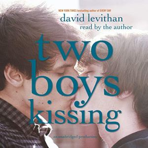 Two Boys Kissing audiobook cover art
