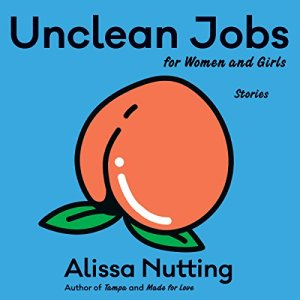 Unclean Jobs for Women and Girls audiobook cover art